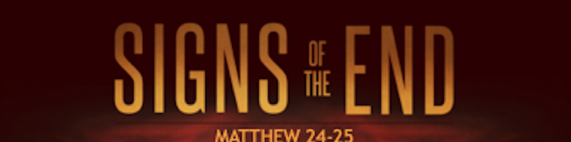 EBC-Sermon Sign of the End